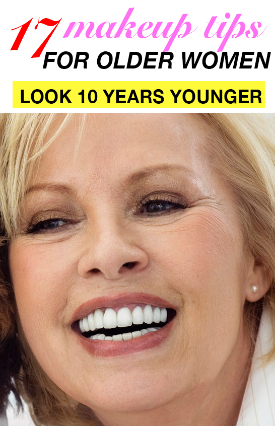 17 Makeup Tips That Make You Look Years Younger! Makeup