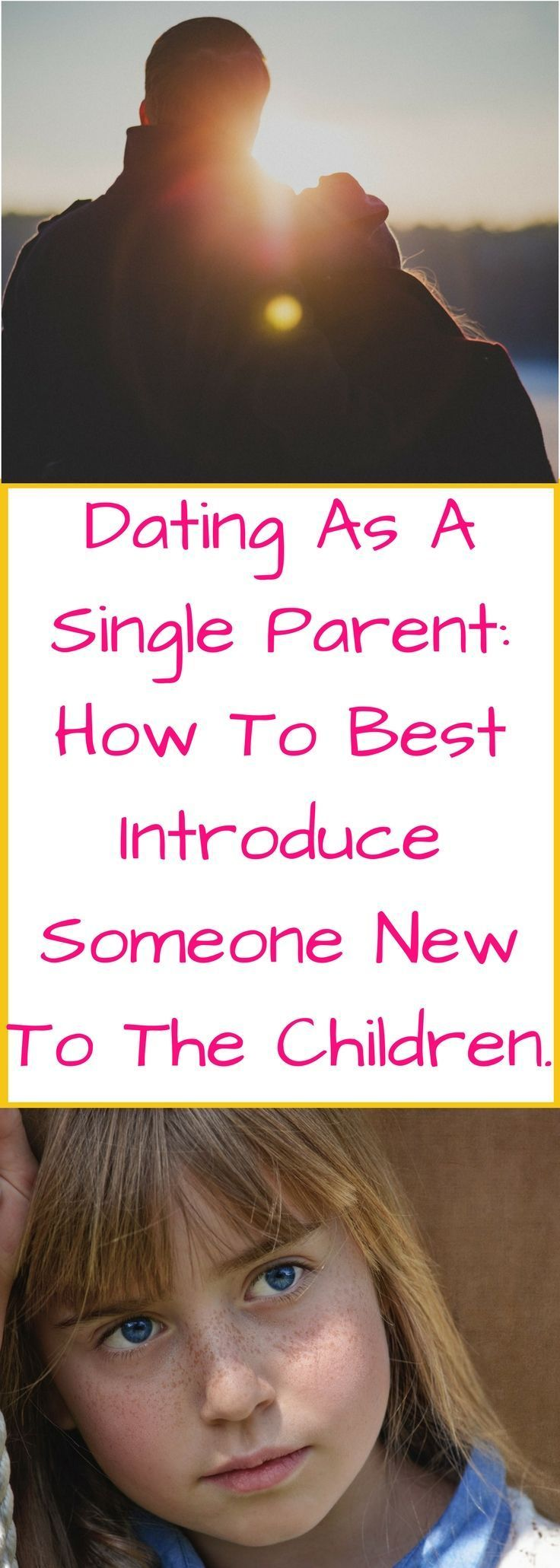 Best single parent dating advice