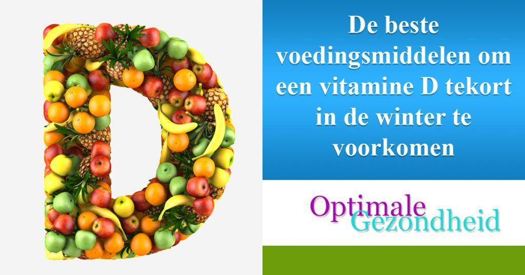 De Beste Voedingsmiddelen Tegen Een Vitamine D Tekort Met Afbeeldingen Vitamine D Voeding Vitamine
