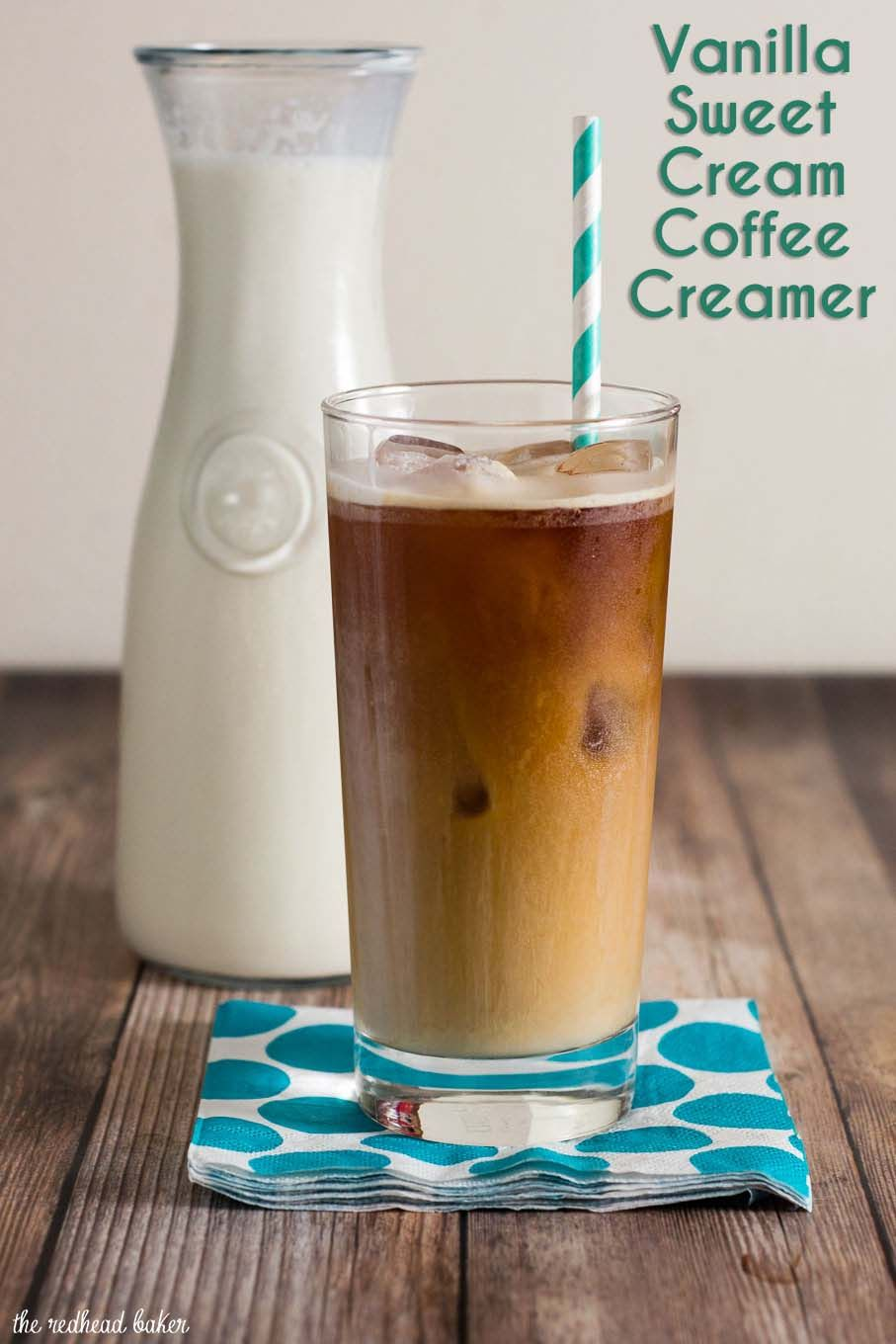 When it's too hot for hot coffee, make some cold-brew coffee, and sweeten it with this homemade vanilla sweet cream coffee creamer.