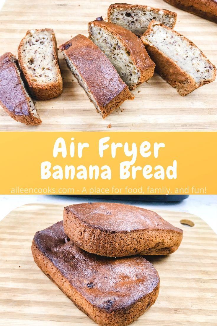 Air Fryer Banana Bread Recipe Banana bread, Banana