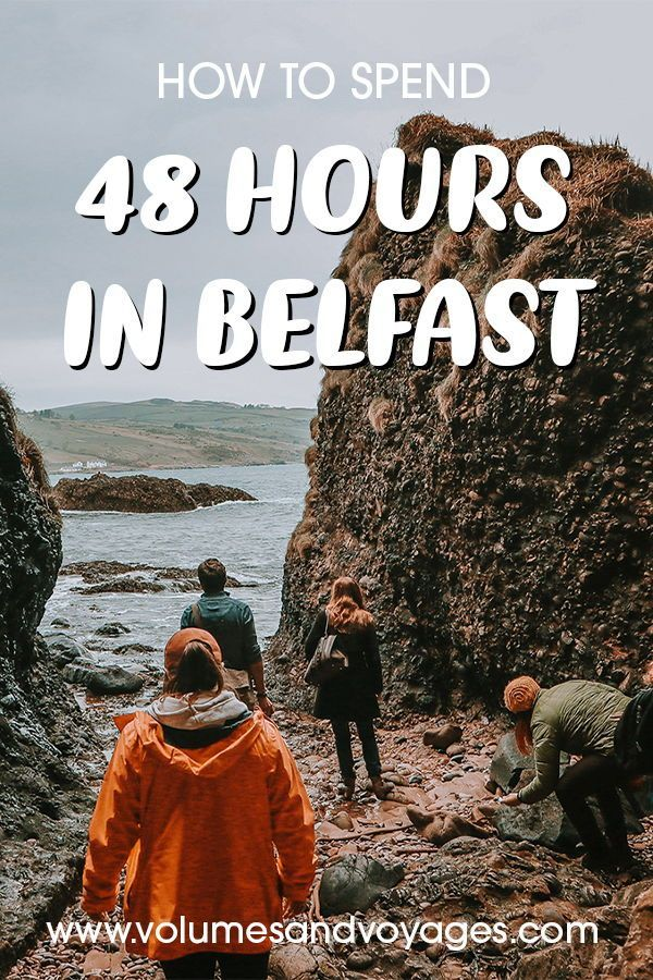How to Spend 48 Hours in Belfast + Itinerary | Volumes and Voyages