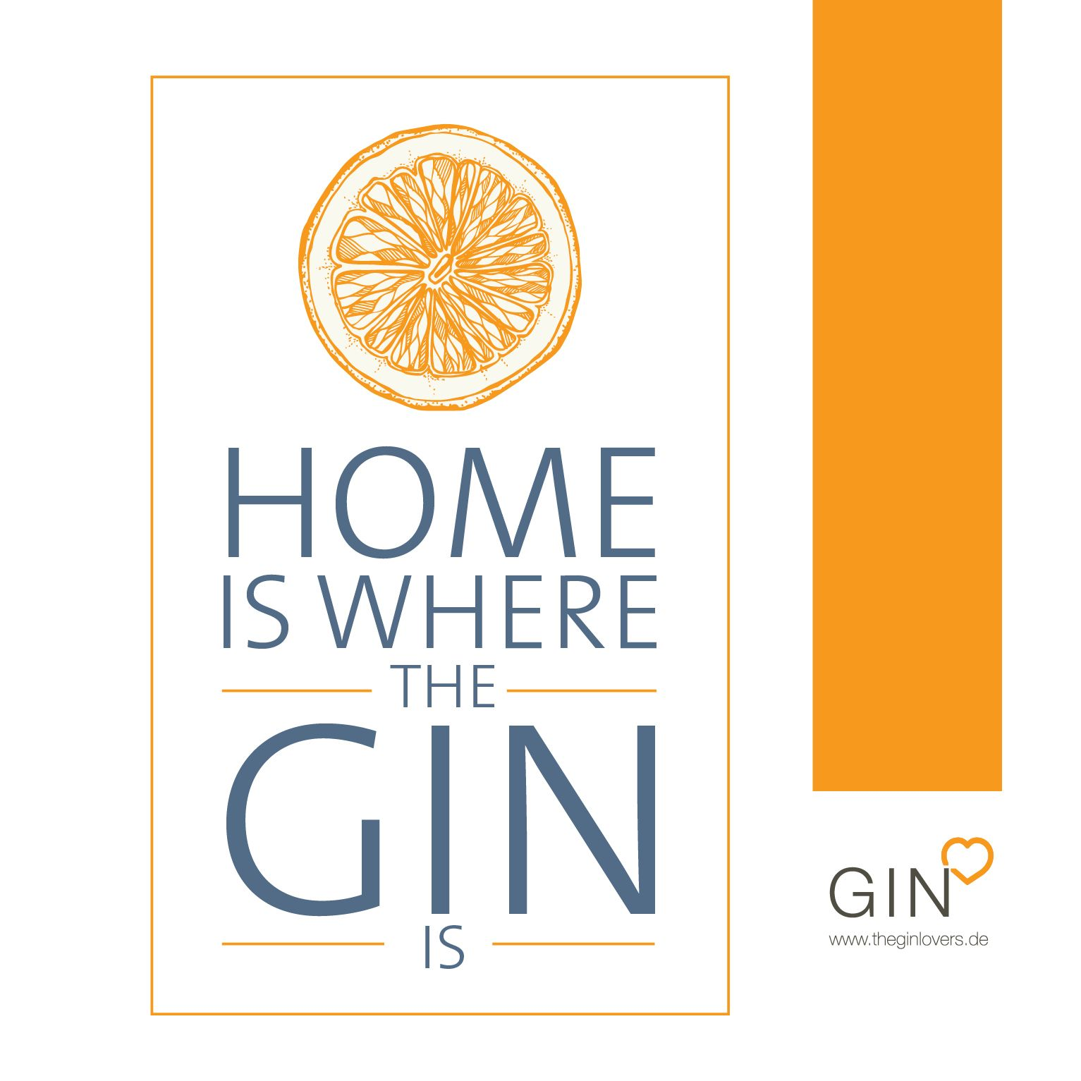 home is where the gin is. gin quotes, gin zitate. humorvolles