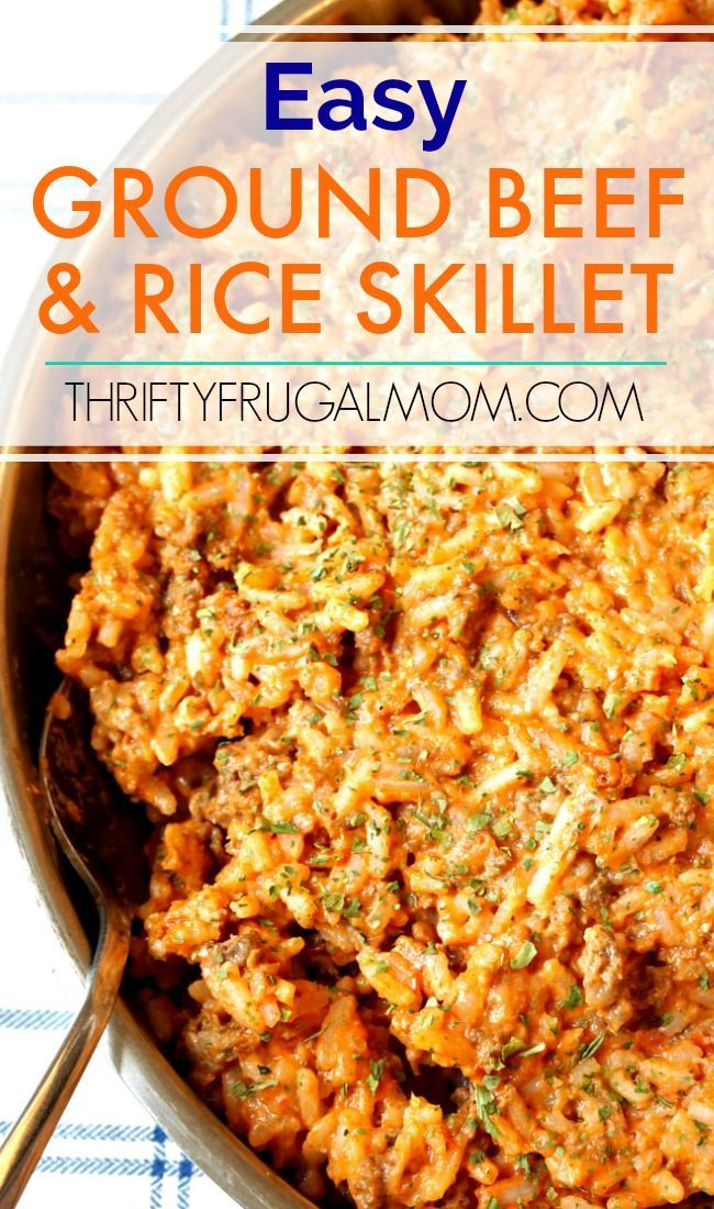 Super Easy Ground Beef And Rice Skillet Thrifty Frugal Mom Recipe Ground Beef Recipes Easy Dinner With Ground Beef Beef And Rice