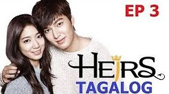 the heirs episode 3 tagalog version - YouTube | The Heirs