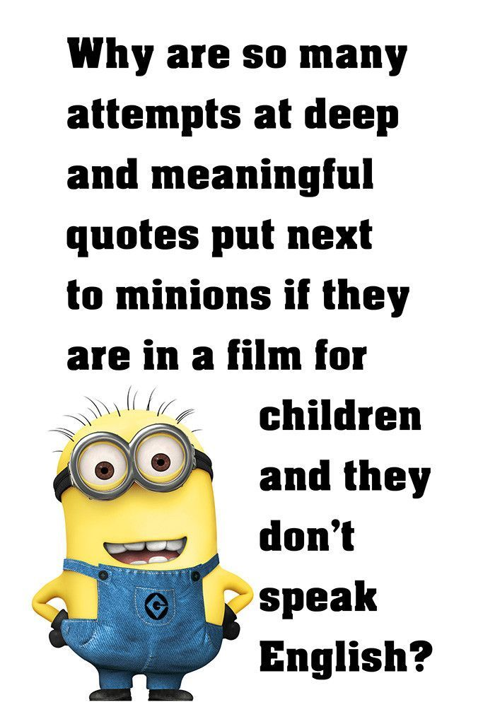 Minion Quotes Funny Motivational Poster Funny true