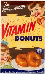 The Dougnut Corp sought endorsement from the Nutrition Division of the War Food Administration for its Vitamin Doughnuts campaign 1940s