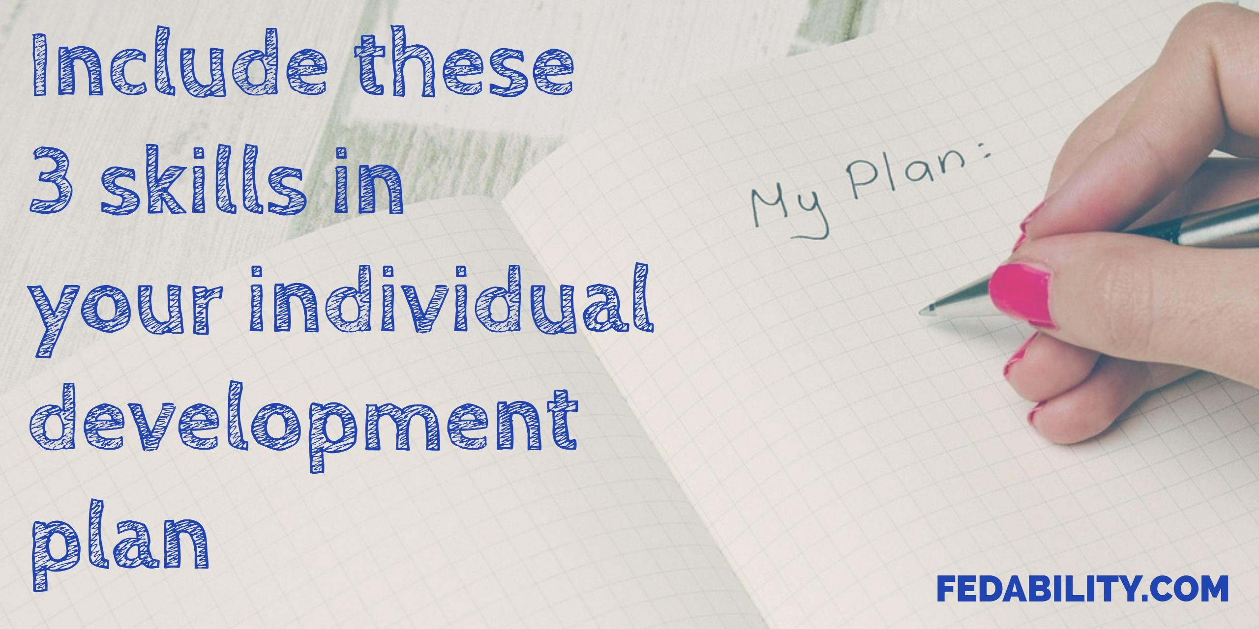 Make sure to include these three skills in your professional development goals & individual development plan (IDP). Technical, professional, problem-solving