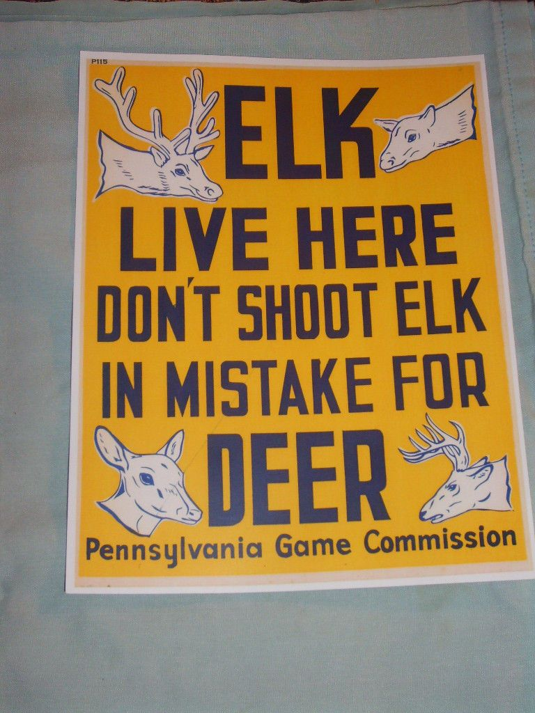 Pennsylvania PA Game Commission Reproduction Elk Live Here