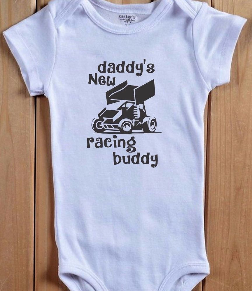 9f4dbd7bc Daddy's New Racing Buddy Baby Onesie Bodysuit Shirt Sprint Car Dirt Track  Micro #BabeNotIncluded #Everyday
