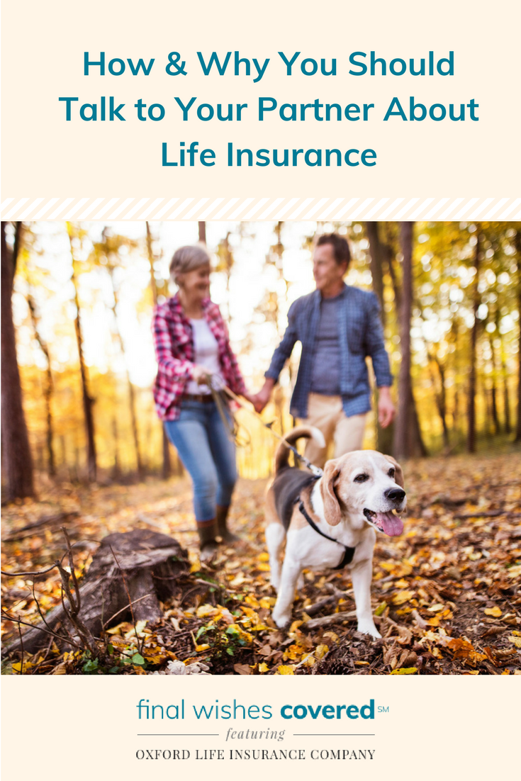 Talking To Your Partner About Life Insurance Life Insurance For Seniors Life Insurance Companies Pet Insurance Reviews