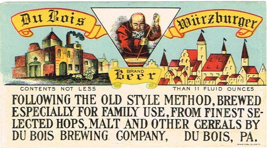Labels Du Bois Wurzburger Beer DuBois Brewing Co. (Pre-Prohibition) Dubois PA USA  1905