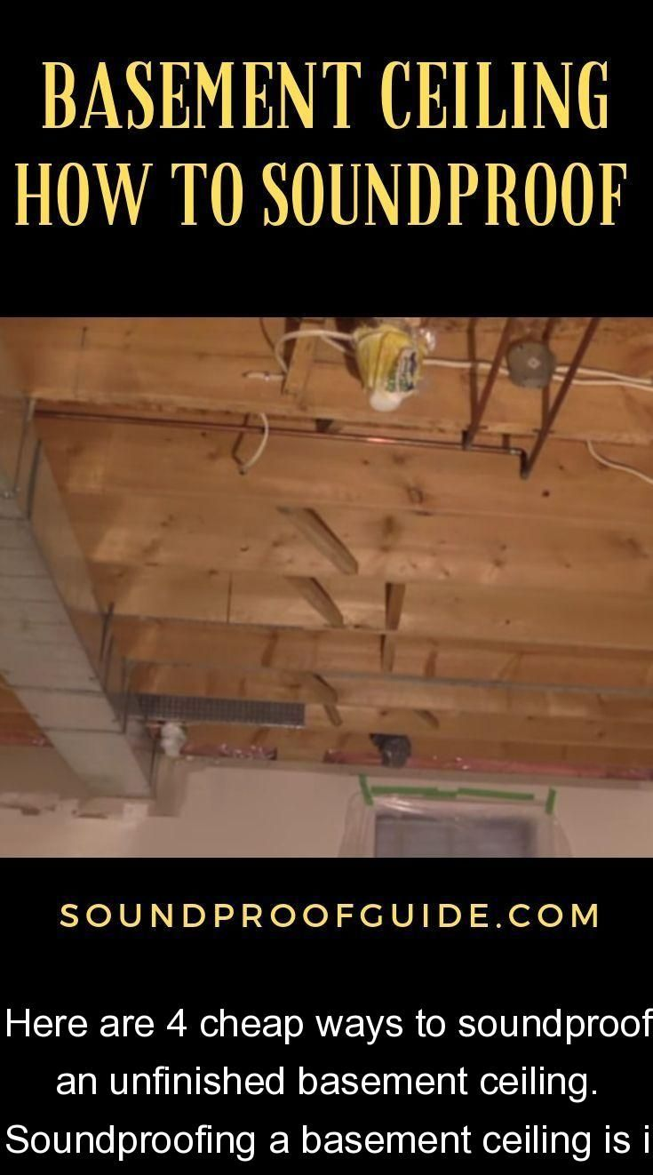 Here are 4 cheap ways to soundproof an unfinished basement