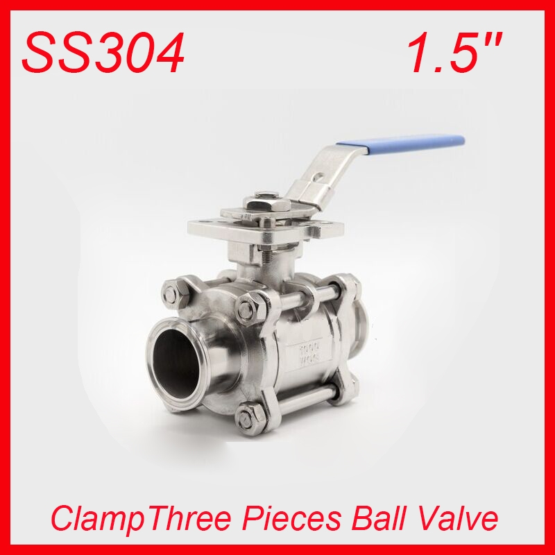 72.50$  Buy now - http://ali6ce.worldwells.pw/go.php?t=32628157483 - 1.5'' SS304 Clamp Industry Three Pieces PTFE Non-retention Ball Valves Pull Handle 3pc Body Full Port for water,oil and gas 72.50$