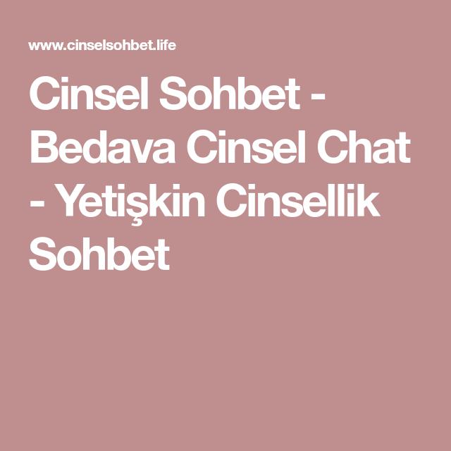 Chat muhabbet sex sohbet