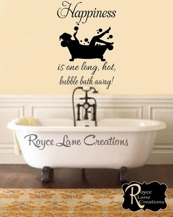 bathroom wall decor happiness is one long, hot bubble bath away