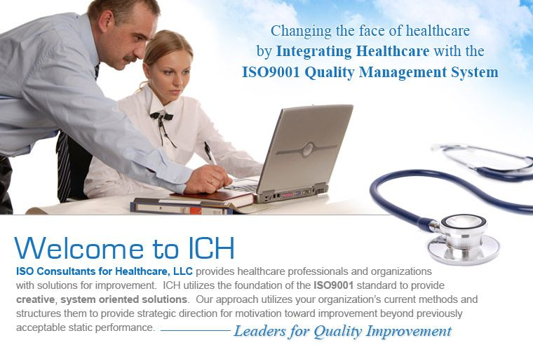 Changing the face of healthcare by Integrating Healthcare with the ISO9001 Quality Management System