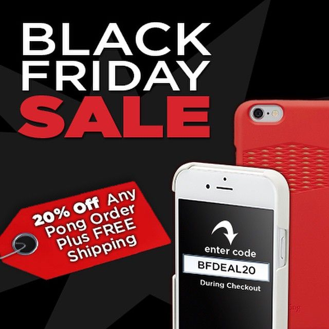 Get your #BlackFriday deals without leaving the house! Get 20% Off Any Pong order Plus FREE Shipping. Use BFDEAL20 at checkout.  Don't delay -- Offer ends tonight at 11:59PM PST www.pongcase.com