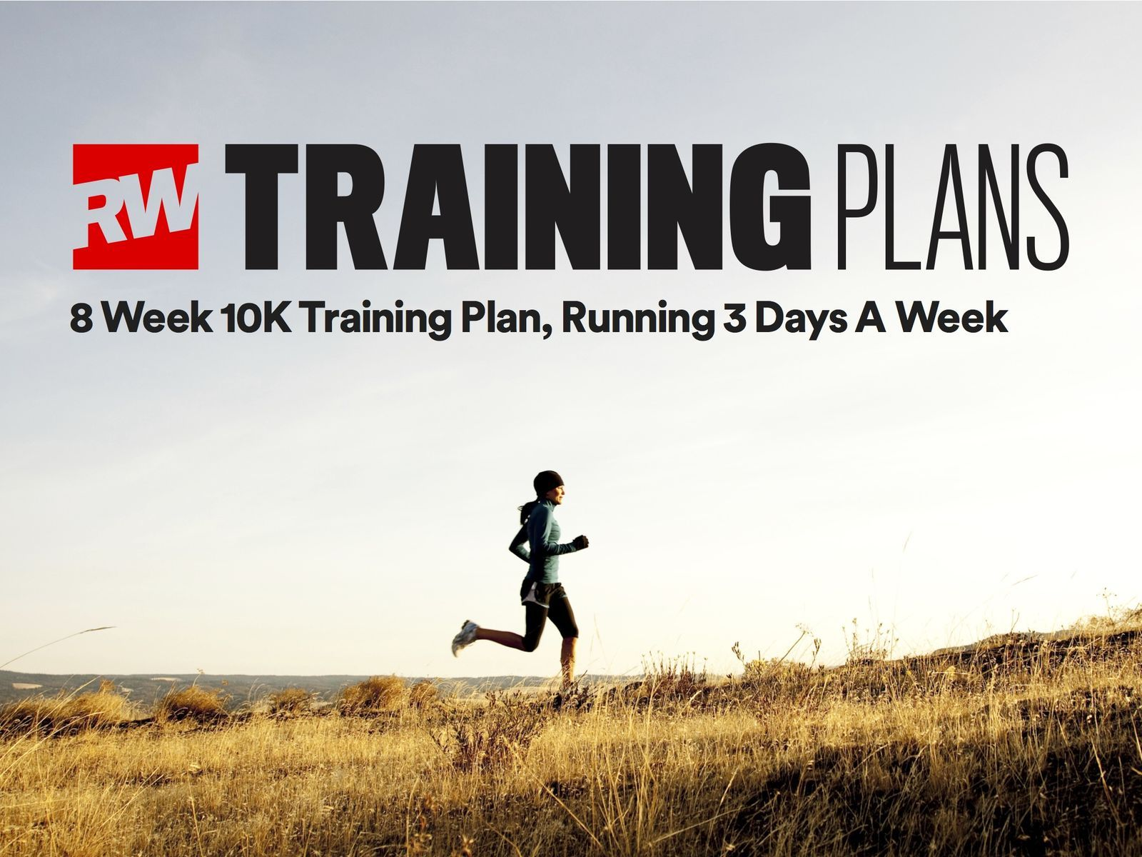 Our 8-week 10K training planrunnersworlduk
