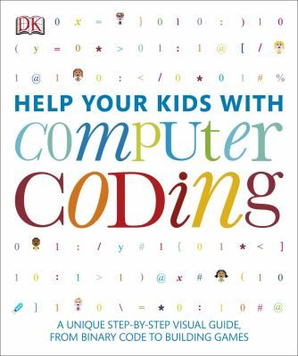 Help your kids with computer coding : a unique step-by-step visual ...
