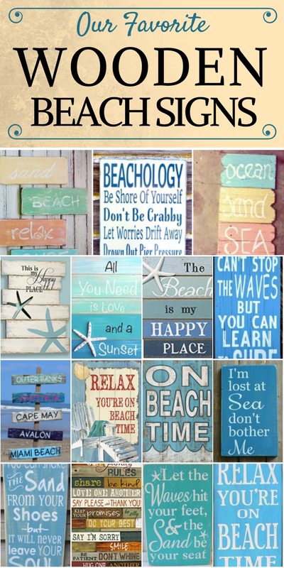 Wooden Beach Signs List Discover The Absolute Best We Have To Offer At Beachfront Decor A Huge Variety Of Nautical Tropical