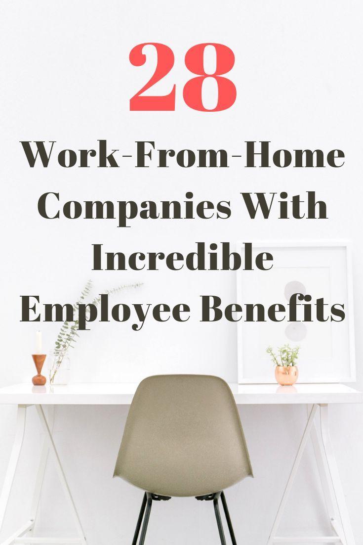 29 work from home companies with incredible employee