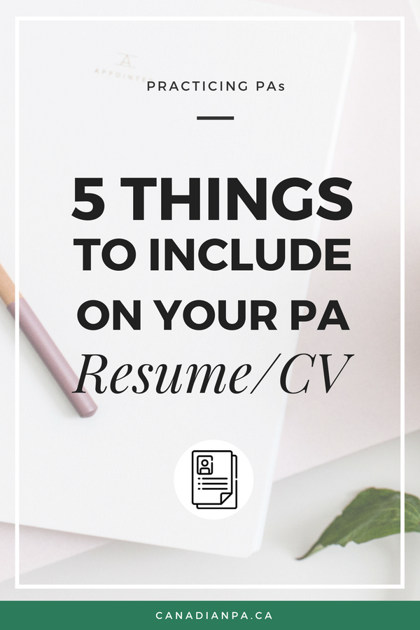 5 Things to include on your PA resume Physician