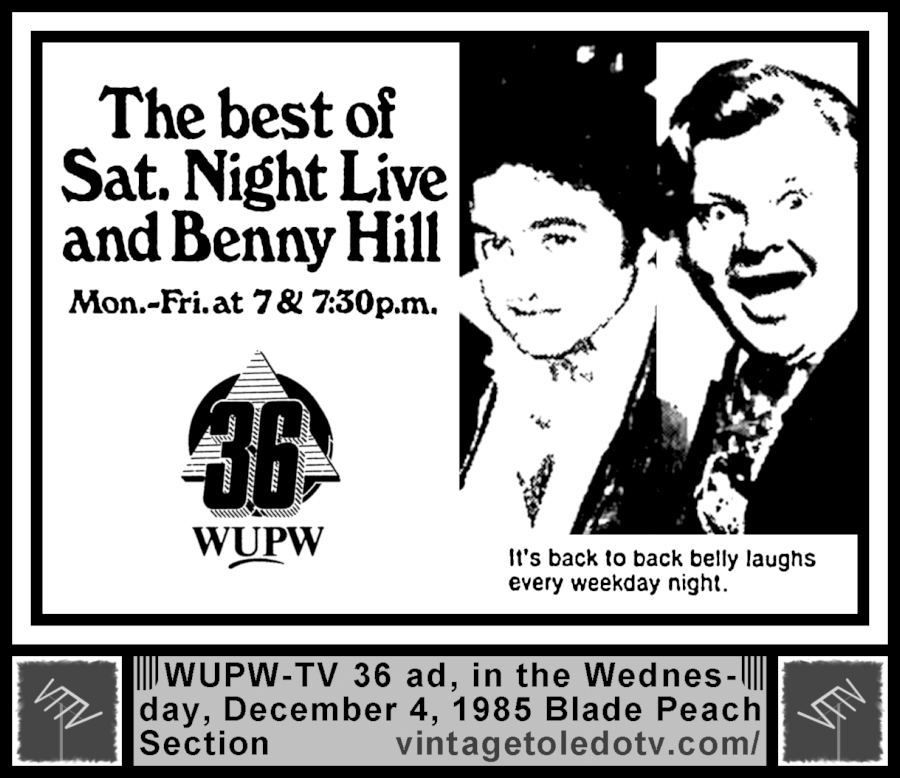 Vintage Toledo Tv Wupw Tv 36 Print Ads The Best Of Saturday Night Live Benny Hill Wed 12 4 82 Ad Print Ads Saturday Night Live Ads