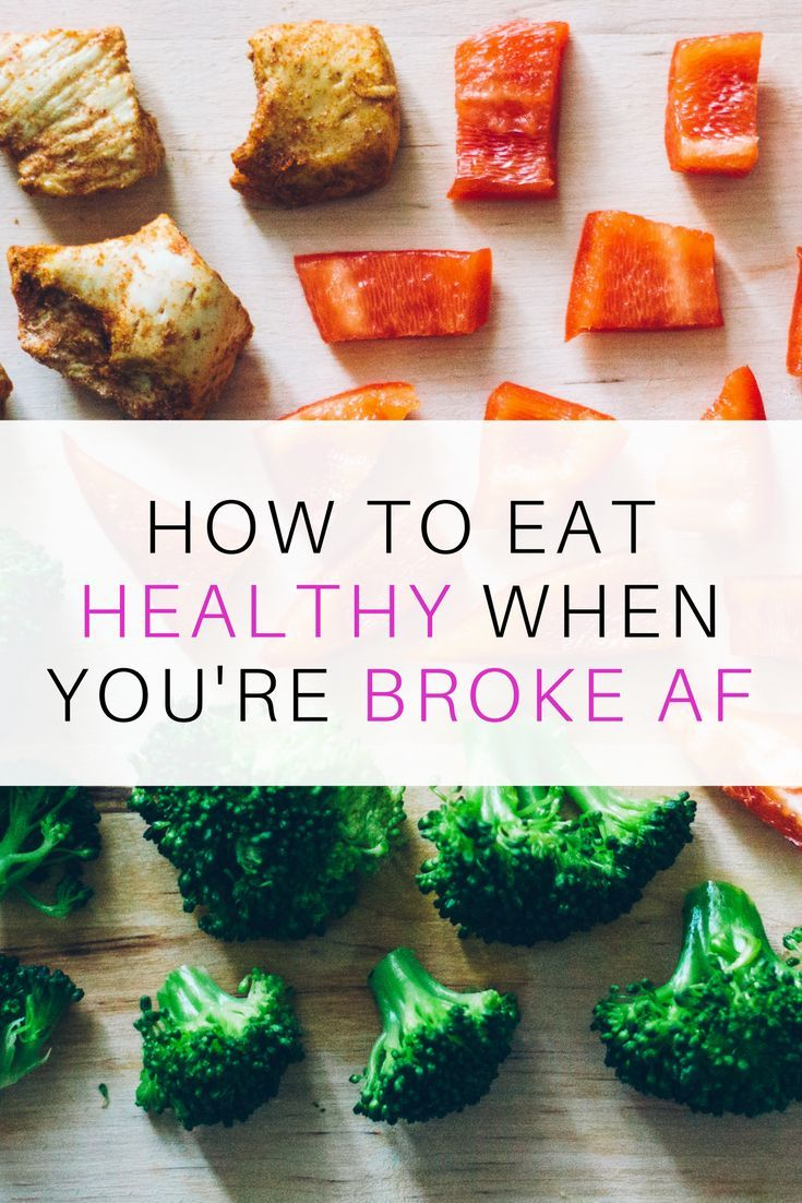 How To Eat Healthy When You're Broke