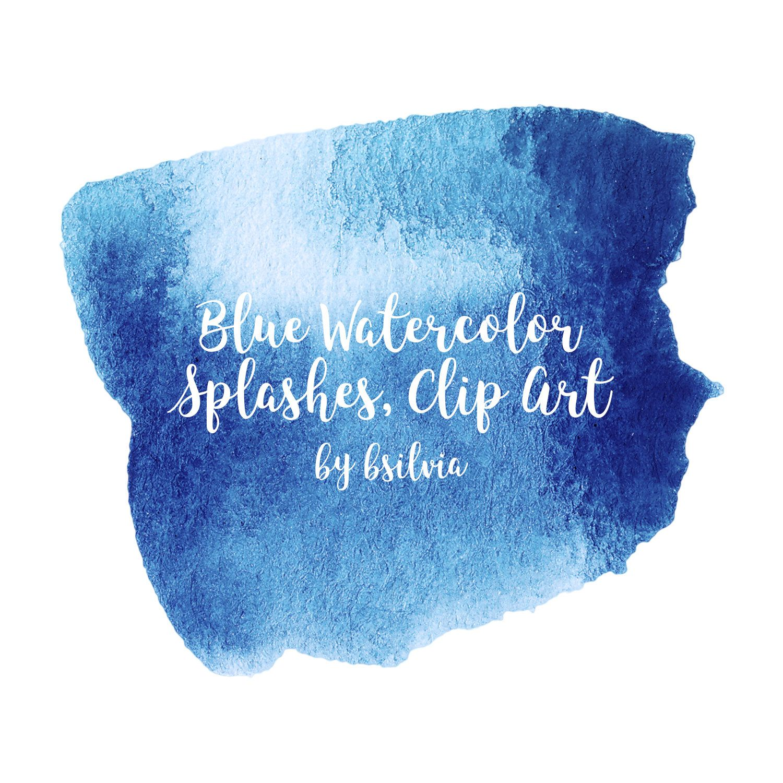 Blue Watercolor Splashes Clip Art Watercolor Brush Strokes Blots
