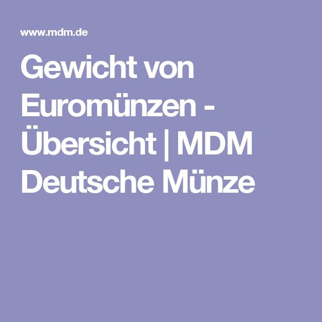 Gewicht Von Euromünzen übersicht Mdm Deutsche Münze Sinnvoll