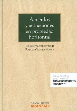 Acuerdos Y Actuaciones En Propiedad Horizontal Jesús Estruch Estruch Rafael Verdera Server Thomson Reuters A Libros De Derecho Leyes Generales Real Decreto