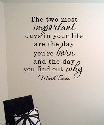 Mark Twain Quote Vinyl Wall Art Decal The two most ...