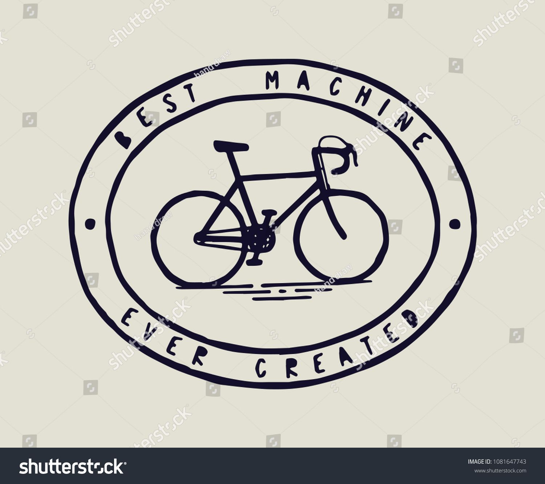 Bicycle Print Best Machine Ever Created Bike Icon Machine
