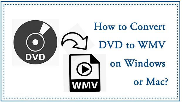Quick Guide To Convert Dvd To Wmv Nanotechnology Dvd Converter