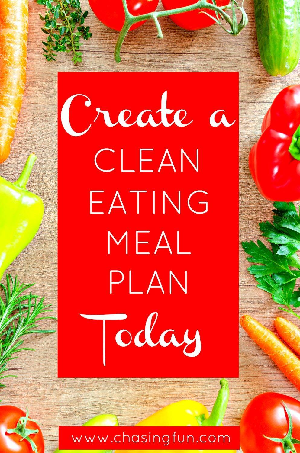 create a clean eating meal plan today clean eating meals clean