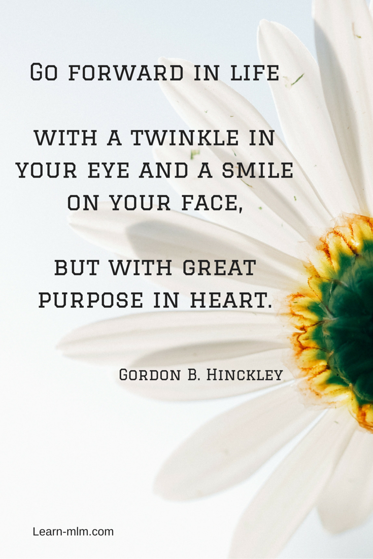 Quote Go Forward In Life With A Twinkle In Your Eye A Smile On Your