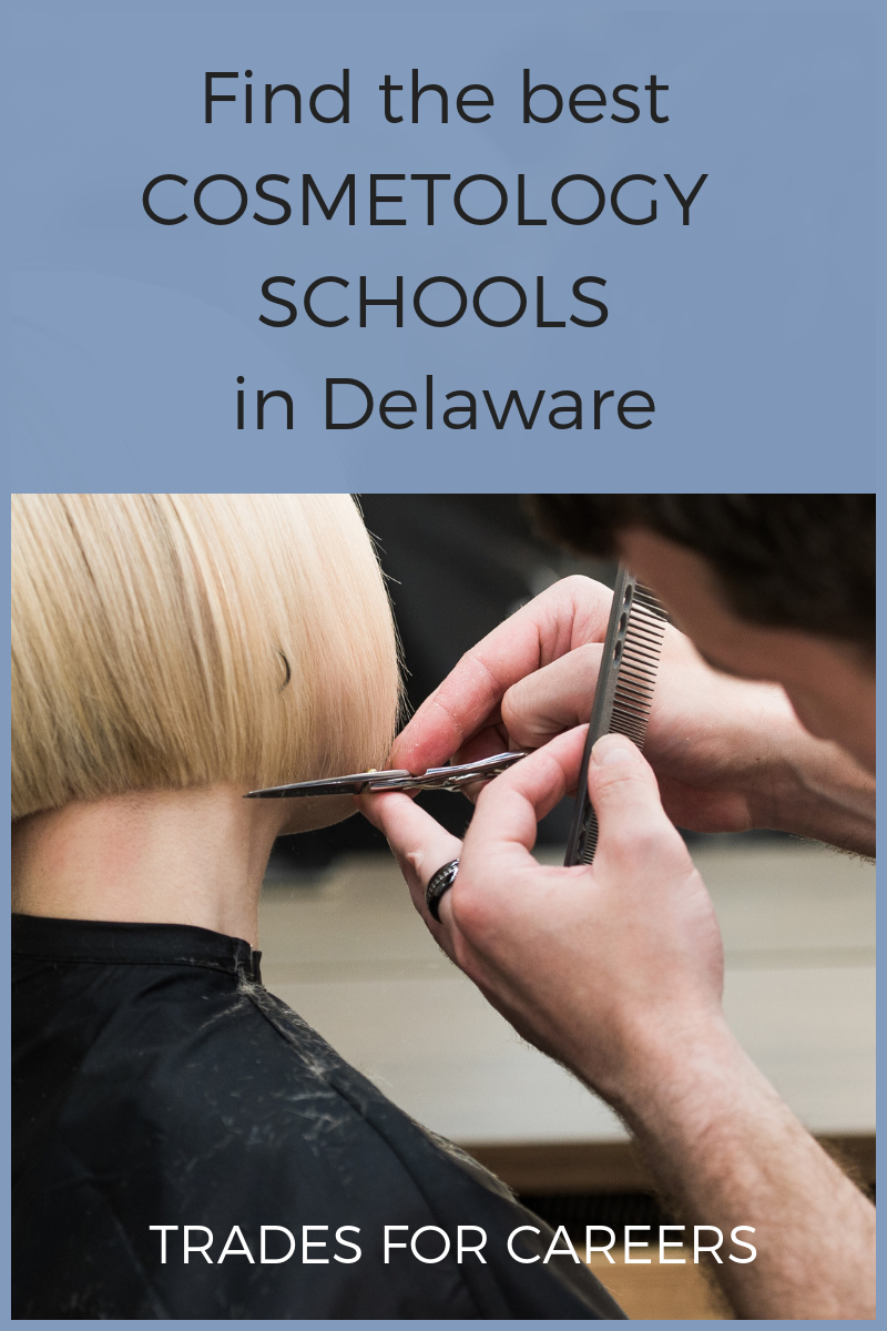 Find the Best Cosmetology Schools in Delaware Near You + License