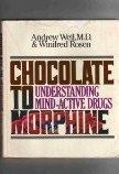 From Chocolate to Morphine-Dr Andrew Weil Amazon
