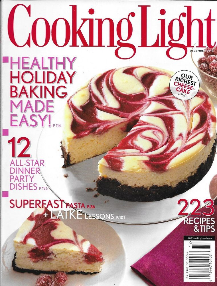 Cooking Light Magazine Healthy Holiday Baking Dinner Party Dishes Cheesecake - Details About Cooking Light Magazine Healthy Holiday Baking Dinner