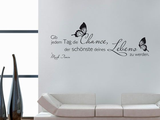 Wandtattoo Wandaufkleber Wand Deko Zitat Gib jedem Tag die Chance - küche deko wand