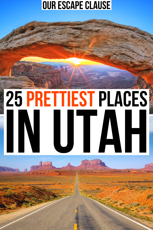 25 Most Beautiful Places in Utah