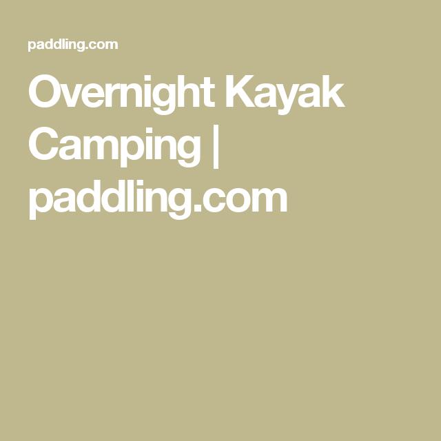 Photo of Overnight Kayak Camping | paddling.com