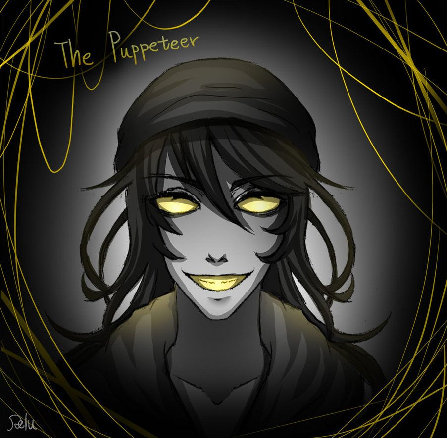 puppeteer creepypasta | The Puppeteer by DeluCat | Creepy