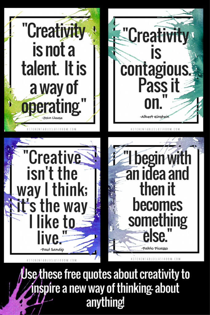 Creativity Quotes Learning To Think Outside The Box The Kitchen Table Classroom Creativity Quotes Quotes Classroom Quotes