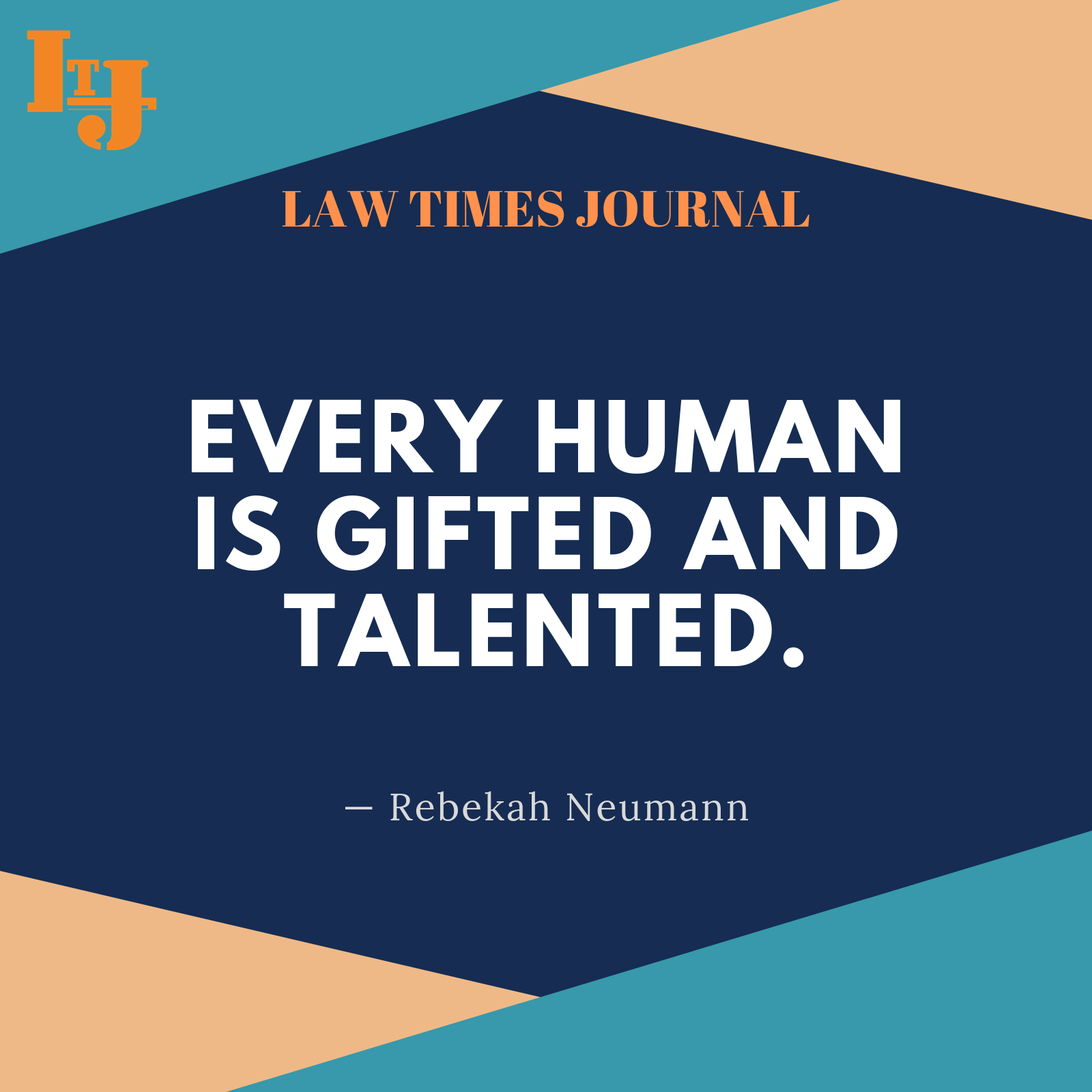 Motivational Quote Law Times Journal Free Law Articles Legal Articles Legal News Case Studies Right To Education Free Education Case Study