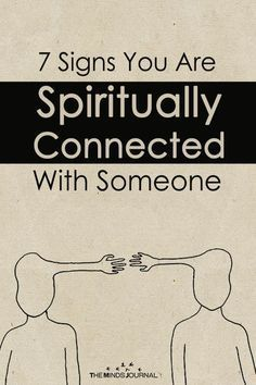 7 Signs You Are Spiritually Connected With Someone