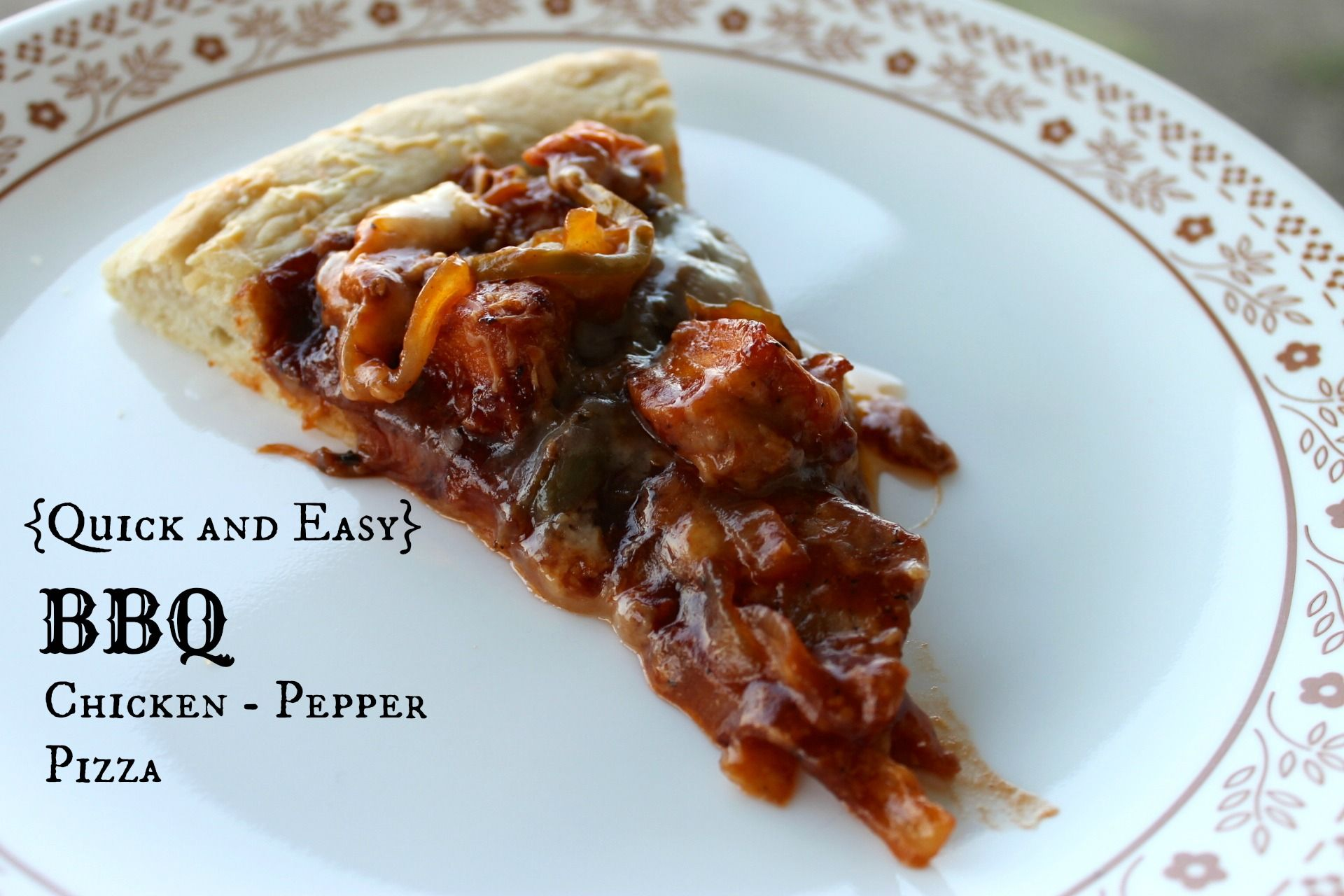 Quick and Easy BBQ Chicken - Pepper Pizza {Prairie Gal Cookin'}  Step-by-Step pictures and recipe too!