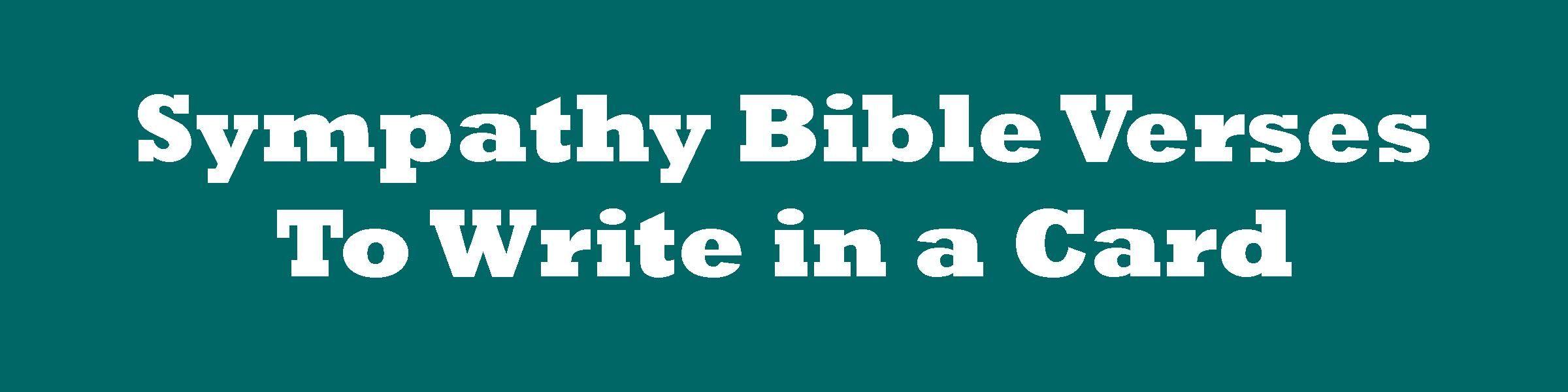 Christian condolences bible verses and sympathy messages verses christian condolences bible verses and sympathy messages kristyandbryce Choice Image