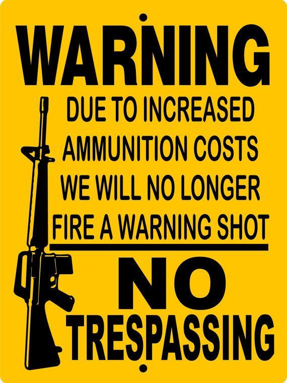 "No Trespassing Gun Bullet Protection AR 15 9/""X12/"" Man Cave Aluminum Sign"